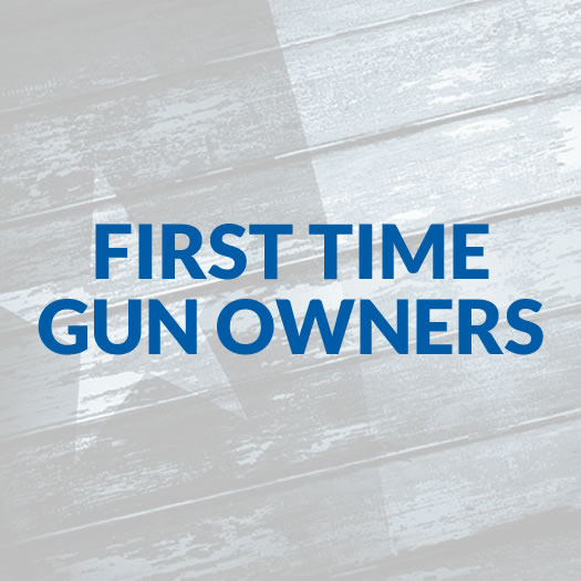 First Time Gun Owners